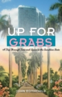 Image for Up for Grabs : A Trip Through Time and Space in the Sunshine State