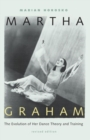 Image for Martha Graham  : the evolution of her dance theory and training