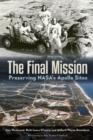 Image for The final mission: preserving NASA's Apollo sites