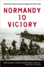 Image for Normandy to Victory : The War Diary of General Courtney H. Hodges and the First U.S. Army