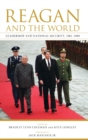 Image for Reagan and the world  : leadership and national security, 1981-1989