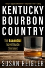 Image for Kentucky bourbon country  : the essential travel guide