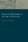 Image for Hispanic Philosophy in the Age of Discovery