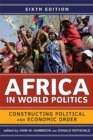 Image for Africa in World Politics : Constructing Political and Economic Order