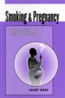 Image for Smoking and Pregnancy : The Politics of Fetal Protection