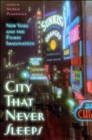 Image for City That Never Sleeps : New York and the Filmic Imagination