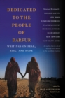 Image for Dedicated to the People of Darfur : Writings on Fear, Risk, and Hope