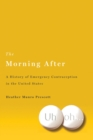 Image for The Morning After : A History of Emergency Contraception in the United States