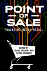 Image for Point of Sale : Analyzing Media Retail