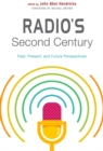 Image for Radio's Second Century : Past, Present, and Future Perspectives