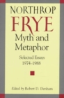 Image for Myth and Metaphor : Selected Essays, 1974-88