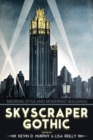 Image for Skyscraper Gothic : Medieval Style and Modernist Buildings