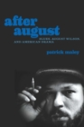 Image for After August : Blues, August Wilson, and American Drama