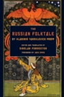 Image for The Russian folktale by Vladimir Yakolevich Propp