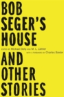 Image for Bob Seger's house and other stories