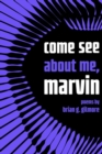 Image for come see about me, marvin