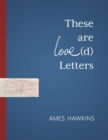Image for These Are Love(d) Letters