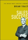 Image for Sales success  : the Brian Tracy success library