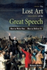 Image for The lost art of the great speech  : how to write one, how to deliver it