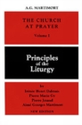 Image for The Church at Prayer: Volume I : Principles of the Liturgy