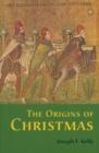 Image for The origins of Christmas