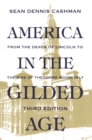 Image for America in the Gilded Age : Third Edition