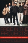 Image for Pride in the projects  : teens building identities in urban contexts