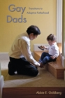 Image for Gay dads  : transitions to adoptive fatherhood