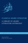 Image for Classical Arabic literature  : a library of Arabic literature anthology