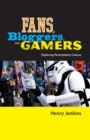 Image for Fans, bloggers and gamers  : exploring participatory culture