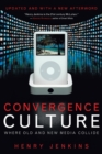 Image for Convergence Culture : Where Old and New Media Collide