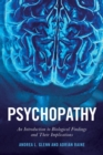 Image for Psychopathy  : an introduction to biological findings and their implications