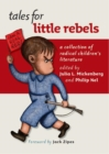 Image for Tales for little rebels  : a collection of radical children's literature