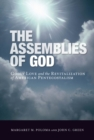 Image for The Assemblies of God  : godly love and the revitalization of American Pentecostalism