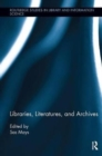 Image for Libraries, literatures, and archives