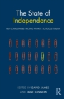 Image for The state of independence  : key challenges facing private schools today
