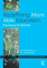 Image for Redefining more able education  : key issues for schools