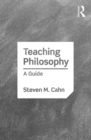 Image for Teaching philosophy  : a guide