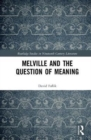 Image for Melville and the question of meaning