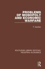 Image for Problems of monopoly and economic warfare