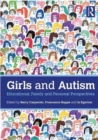 Image for Girls and autism  : educational, family and personal perspectives