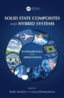 Image for Solid state composites and hybrid systems  : fundamentals and applications