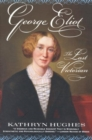 Image for George Eliot : The Last Victorian