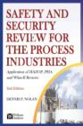 Image for Safety and Security Review for the Process Industries: Application of Hazop, Pha and What-if Reviews