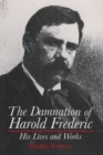 Image for The Damnation of Harold Frederic : His Lives and Works
