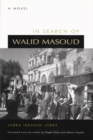 Image for In Search of Walid Masoud : A Novel