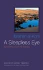 Image for A sleepless eye  : aphorisms from the Sahara