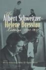 Image for The Albert Schweitzer - Helene Bresslau Letters, 1902-1912