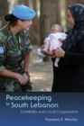 Image for Peacekeeping in South Lebanon: Credibility and Local Cooperation