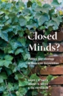 Image for Closed minds?: politics and ideology in American universities